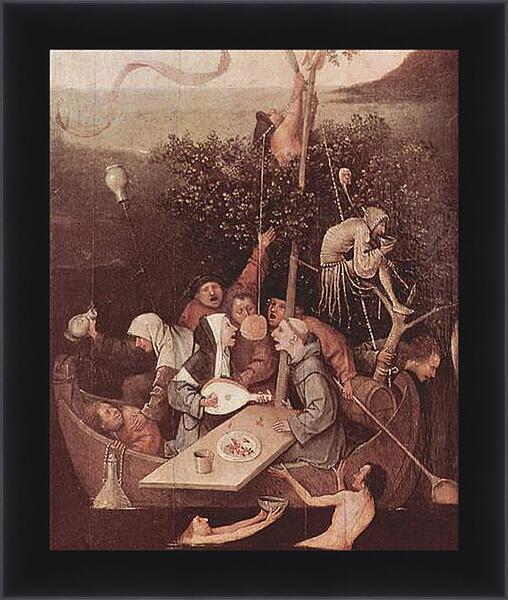 Картина в раме - The Ship of Fools. Иероним Босх