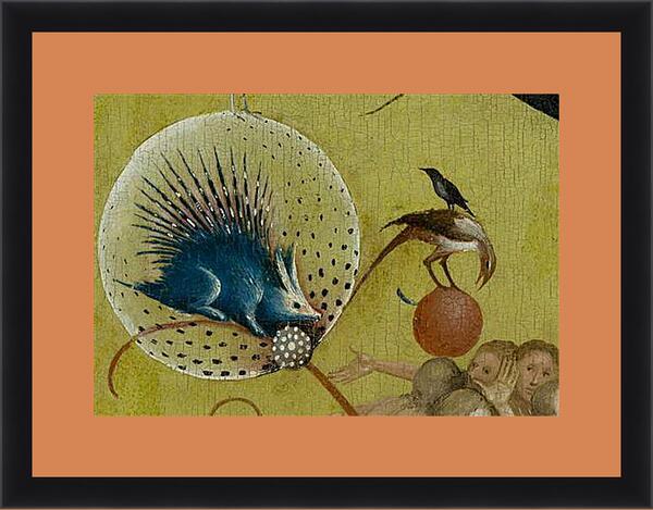 Картина в раме - The Garden of Earthly Delights, central panel porcupine. Иероним Босх