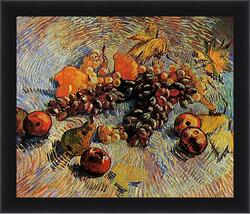 Картина в раме - Still Life with Apples, Pears, Lemons and Grapes. Винсент Ван Гог